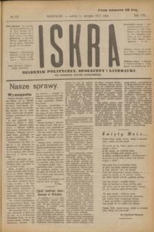 Iskra : dziennik polityczny, społeczny i literacki. R.8, № 182 (11 sierpnia 1917)