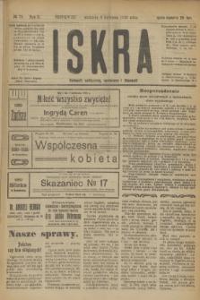 Iskra : dziennik polityczny, społeczny i literacki. R.10, № 79 (6 kwietnia 1919) + dod.