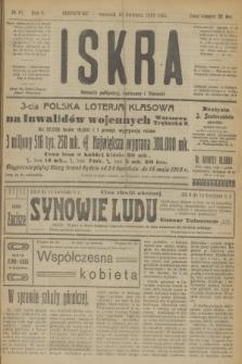 Iskra : dziennik polityczny, społeczny i literacki. R.10, № 82 (10 kwietnia 1919)