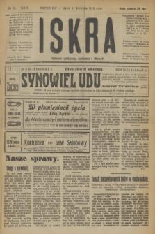 Iskra : dziennik polityczny, społeczny i literacki. R.10, № 83 (11 kwietnia 1919)