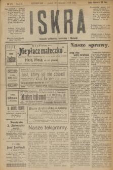 Iskra : dziennik polityczny, społeczny i literacki. R.10, № 89 (18 kwietnia 1919)