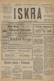 Iskra : dziennik polityczny, społeczny i literacki. R.10, № 94 (26 kwietnia 1919)