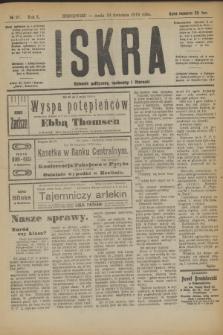 Iskra : dziennik polityczny, społeczny i literacki. R.10, № 97 (30 kwietnia 1919)