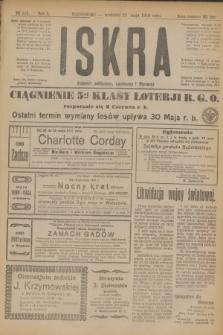Iskra : dziennik polityczny, społeczny i literacki. R.10, № 115 (25 maja 1919)