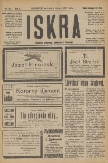 Iskra : dziennik polityczny, społeczny i literacki. R.10, № 122 (4 czerwca 1919)