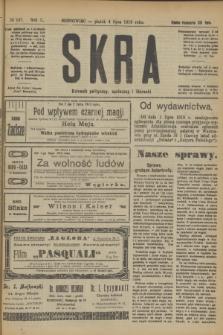 Skra : dziennik polityczny, społeczny i literacki. R.10, № 137 (4 lipca 1919)