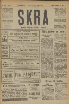 Skra : dziennik polityczny, społeczny i literacki. R.10, № 138 (5 lipca 1919)