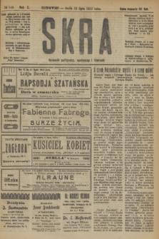 Skra : dziennik polityczny, społeczny i literacki. R.10, № 146 (16 lipca 1919)