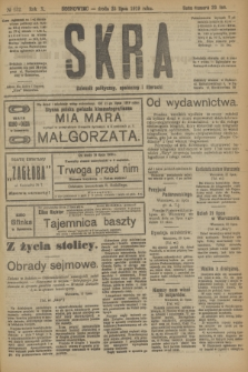 Skra : dziennik polityczny, społeczny i literacki. R.10, № 152 (23 lipca 1919)