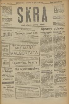 Skra : dziennik polityczny, społeczny i literacki. R.10, № 153 (24 lipca 1919)