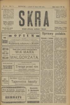 Skra : dziennik polityczny, społeczny i literacki. R.10, № 154 (25 lipca 1919)