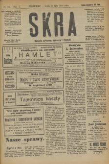 Skra : dziennik polityczny, społeczny i literacki. R.10, № 158 (30 lipca 1919)