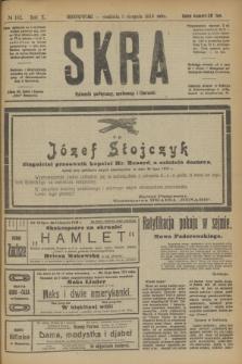Skra : dziennik polityczny, społeczny i literacki. R.10, № 162 (3 sierpnia 1919)