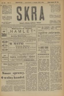 Skra : dziennik polityczny, społeczny i literacki. R.10, № 163 (4 sierpnia 1919)