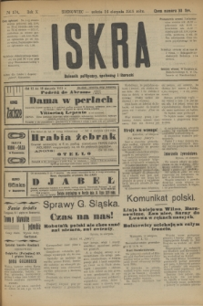 Iskra : dziennik polityczny, społeczny i literacki. R.10, № 174 (16 sierpnia 1919)