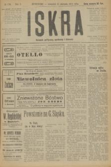 Iskra : dziennik polityczny, społeczny i literacki. R.10, № 178 (21 sierpnia 1919)