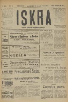 Iskra : dziennik polityczny, społeczny i literacki. R.10, № 182 (25 sierpnia 1919) + dod.