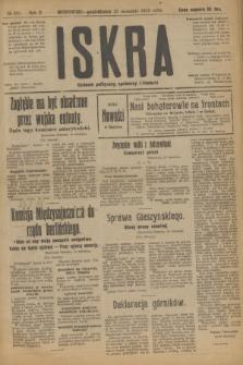 Iskra : dziennik polityczny, społeczny i literacki. R.10, № 201 (15 września 1919)