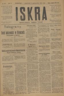 Iskra : dziennik polityczny, społeczny i literacki. R.10, № 221 (6 października 1919)