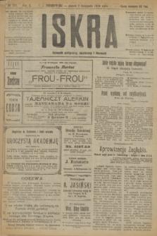 Iskra : dziennik polityczny, społeczny i literacki. R.10, № 251 (7 listopada 1919)