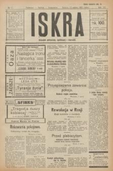 Iskra : dziennik polityczny, społeczny i literacki. R.12, № 17 (12 marca 1921)