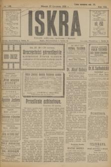 Iskra : dziennik polityczny, społeczny i literacki. R.13, nr 140 (27 czerwca 1922)
