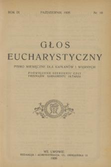Głos Eucharystyczny : pismo miesięczne dla kapłanów i wiernych, poświęcone szerzeniu czci Przenajśw. Sakramentu Ołtarza. R.9, nr 10 (październik 1926)