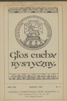 Głos Eucharystyczny : pismo miesięczne dla kapłanów i wiernych, poświęcone szerzeniu czci Przenajśw. Sakramentu Ołtarza. R.13, nr 3 (marzec 1930)