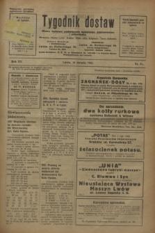 Tygodnik dostaw : pismo fachowe poświęcone polskiemu dostawnictwu i odbudowie. R.15, nr 31 (18 sierpnia 1923)
