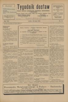 Tygodnik dostaw : pismo fachowe poświęcone polskiemu dostawnictwu i odbudowie. R.21, nr 15 (20 maja 1929)