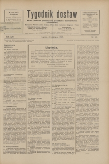 Tygodnik dostaw : pismo fachowe poświęcone polskiemu dostawnictwu i odbudowie. R.21, nr 18 (20 czerwca 1929)