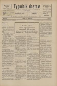 Tygodnik dostaw : pismo fachowe poświęcone polskiemu dostawnictwu i odbudowie. R.21, nr 20 (11 lipca 1929)