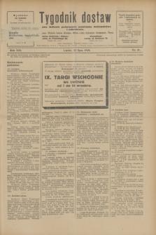 Tygodnik dostaw : pismo fachowe poświęcone polskiemu dostawnictwu i odbudowie. R.21, nr 21 (22 lipca 1929)