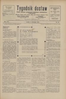 Tygodnik dostaw : pismo fachowe poświęcone polskiemu dostawnictwu i odbudowie. R.21, nr 25 (6 września 1929)