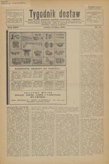 Tygodnik dostaw : pismo fachowe poświęcone polskiemu dostawnictwu i odbudowie. R.24, nr 13 (15 lipca 1932)