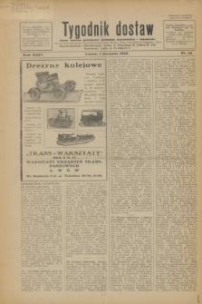 Tygodnik dostaw : pismo fachowe poświęcone polskiemu dostawnictwu i odbudowie. R.24, nr 14 (1 sierpnia 1932)