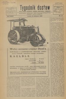 Tygodnik dostaw : pismo fachowe poświęcone polskiemu dostawnictwu i odbudowie. R.24, nr 15 (16 sierpnia 1932)