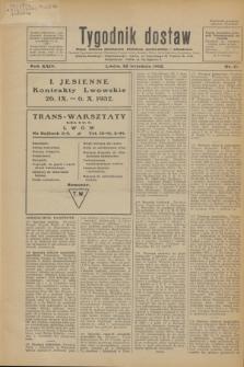 Tygodnik dostaw : pismo fachowe poświęcone polskiemu dostawnictwu i odbudowie. R.24, nr 17 (22 września 1932)