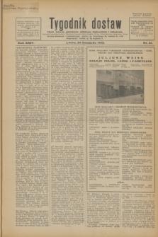 Tygodnik dostaw : pismo fachowe poświęcone polskiemu dostawnictwu i odbudowie. R.24, nr 21 (29 listopada 1932)