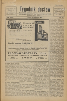 Tygodnik dostaw : pismo fachowe poświęcone polskiemu dostawnictwu i odbudowie. R.24, nr 22 (16 grudnia 1932)