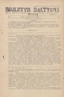 """Biuletyn Bałtycki Wilbi : podaje wiadomości bieżące z Łotwy oraz perjodyczne z Estonji i Finlandji : dodatek do """"Biuletynu Kowieńskiego"""". 1931, nr 9 (15 grudnia)"""