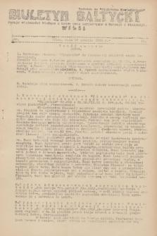 """Biuletyn Bałtycki Wilbi : podaje wiadomości bieżące z Łotwy oraz perjodyczne z Estonji i Finlandji : dodatek do """"Biuletynu Kowieńskiego"""". 1931, nr 11 (19 grudnia)"""