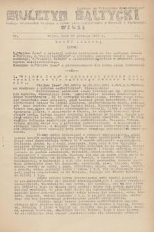 """Biuletyn Bałtycki Wilbi : podaje wiadomości bieżące z Łotwy oraz perjodyczne z Estonji i Finlandji : dodatek do """"Biuletynu Kowieńskiego"""". 1931, nr 13 (28 grudnia)"""