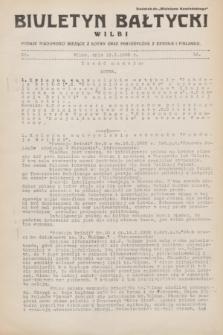 """Biuletyn Bałtycki Wilbi : podaje wiadomości bieżące z Łotwy oraz perjodyczne z Estonji i Finlandji : dodatek do """"Biuletynu Kowieńskiego"""". 1932, nr 18 (18 stycznia)"""