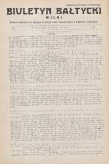 """Biuletyn Bałtycki Wilbi : podaje wiadomości bieżące z Łotwy oraz perjodyczne z Estonji i Finlandji : dodatek do """"Biuletynu Kowieńskiego"""". 1932, nr 21 (4 lutego)"""