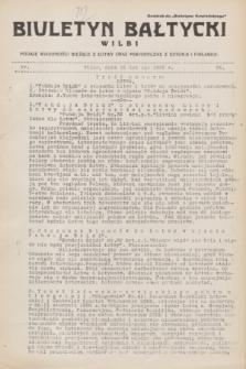 """Biuletyn Bałtycki Wilbi : podaje wiadomości bieżące z Łotwy oraz perjodyczne z Estonji i Finlandji : dodatek do """"Biuletynu Kowieńskiego"""". 1932, nr 25 (12 lutego)"""