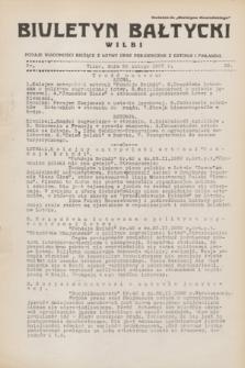 """Biuletyn Bałtycki Wilbi : podaje wiadomości bieżące z Łotwy oraz perjodyczne z Estonji i Finlandji : dodatek do """"Biuletynu Kowieńskiego"""". 1932, nr 29 (25 lutego)"""