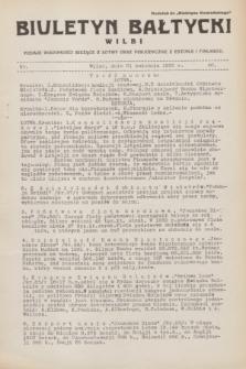 """Biuletyn Bałtycki Wilbi : podaje wiadomości bieżące z Łotwy oraz perjodyczne z Estonji i Finlandji : dodatek do """"Biuletynu Kowieńskiego"""". 1932, nr 40 (21 kwietnia)"""