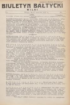 """Biuletyn Bałtycki Wilbi : dodatek do """"Biuletynu Kowieńskiego"""". 1932, nr 53 (17 czerwca)"""