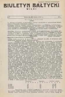 """Biuletyn Bałtycki Wilbi : dodatek do """"Biuletynu Kowieńskiego"""". 1932, nr 61 (30 lipca)"""